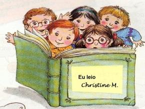 Eu leio ChristineM.
